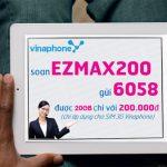 gói cước ezmax200 vinaphone