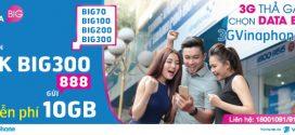 Đăng ký gói cước BIG300 Vinaphone miễn phí 10GB DATA