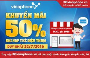 Khuyến mãi Vinaphone 22/7 tặng 50% giá trị thẻ nạp