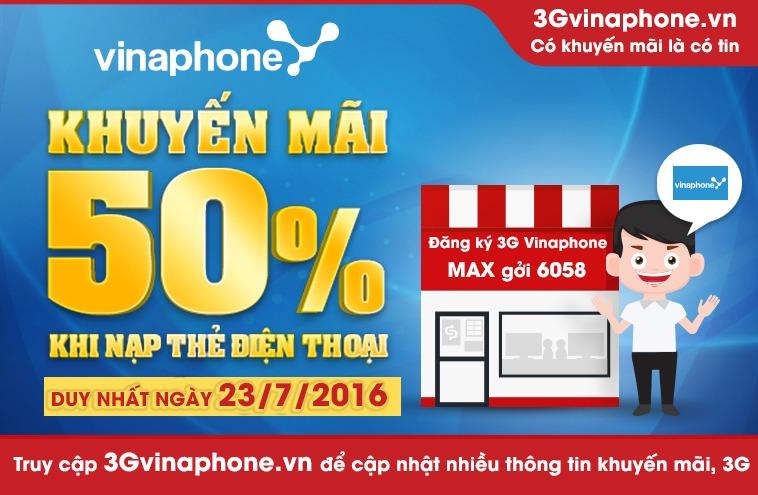 Khuyến mãi Vinaphone tặng 50% thẻ nạp ngày 23/7