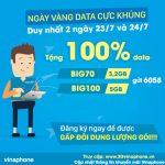 Tặng 100% data đăng ký gói BIG Vinaphone ngày 23/7,24/7