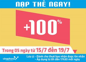 Khuyến mãi Vinaphone tặng 100% thẻ nạp từ ngày 15/7 đến 19/7