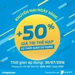 Khuyến mãi Vinaphone 30/7 tặng 50% giá trị thẻ nạp