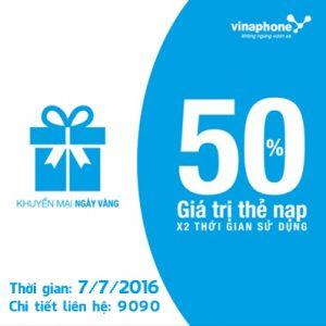 Khuyến mãi Vinaphone ngày vàng 7/7 tặng 50% thẻ nạp