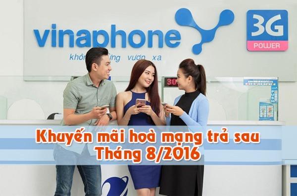 Khuyến mãi hòa mạng trả sau Vinaphone tháng 8/2016