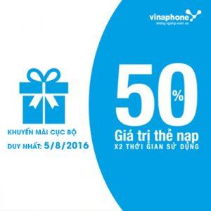 Vinaphone khuyến mãi cục bộ tặng 50% ngày 5/8/2016