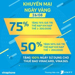Vinaphone khuyến mãi ngày vàng 26/8 tặng 50% 75% thẻ nạp
