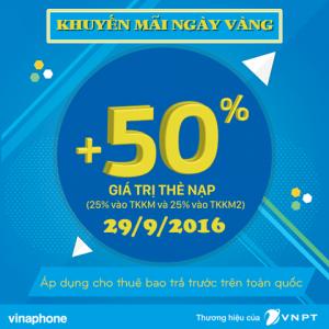 Khuyến mãi Vinaphone ngày vàng tặng 50% thẻ nạp 29/9/2016