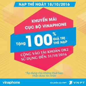 Vinaphone khuyến mãi cục bộ 18/10 tặng 100% giá trị thẻ nạp