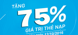 Vinaphone khuyến mãi tặng 75% giá trị thẻ nạp ngày 12/10/2016