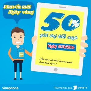 Vinaphone khuyến mãi 50% giá trị thẻ nạp ngày 11/11/2016