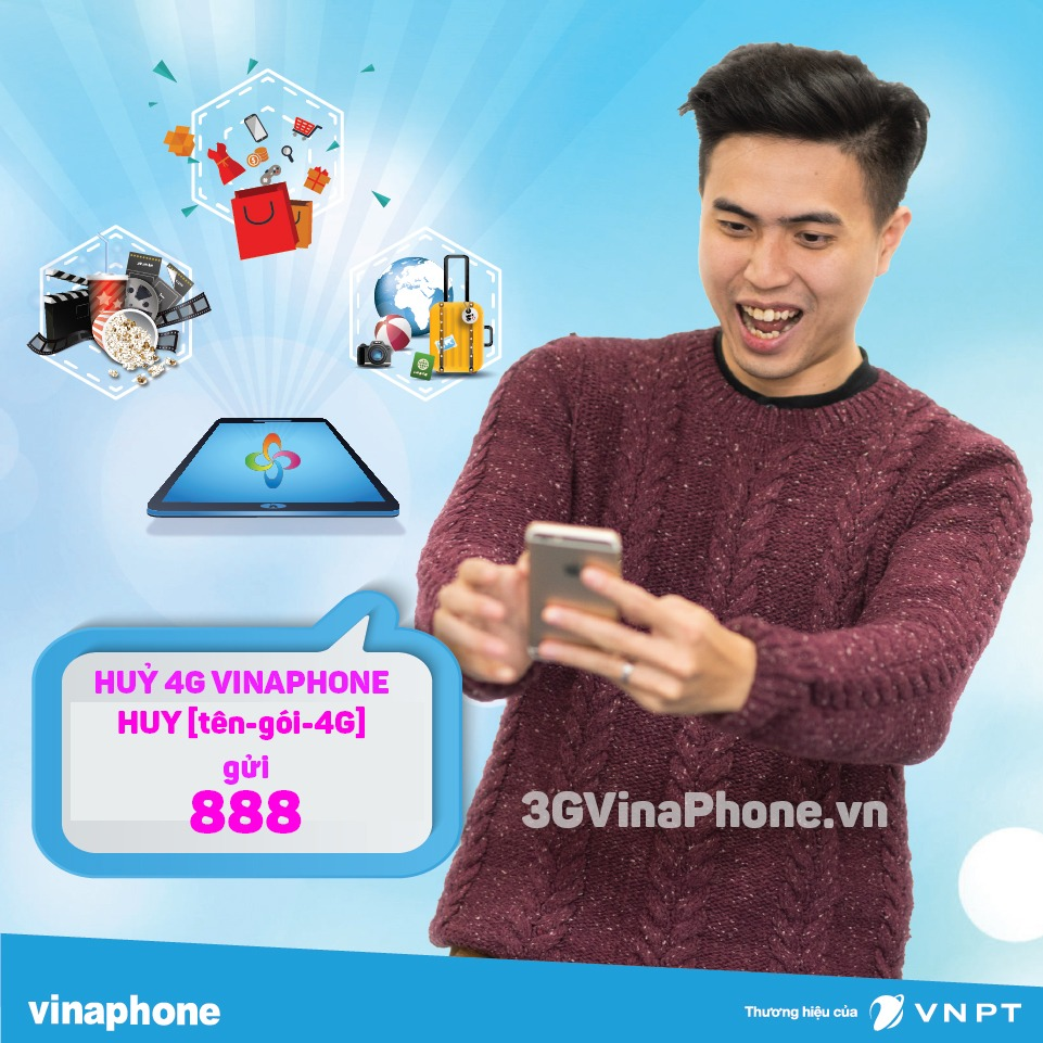 Cách huỷ 4G Vinaphone, huỷ gia hạn gói cước 4G VInaphone