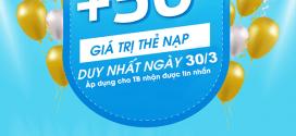 Khuyến mãi Vinaphone tặng 50% ngày 30/3 cho TB nhận tin nhắn