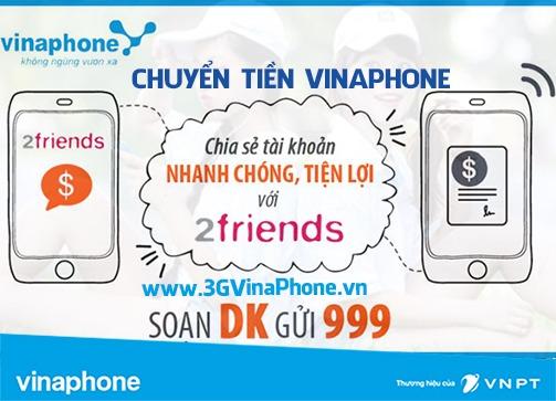 Cách bắn tiền Vinaphone với dịch vụ chuyển tiền 2Friends VinaPhone