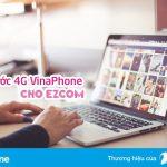 Đăng ký gói cước 4G Vinaphone cho EZcom Vinaphone mới nhất 2017