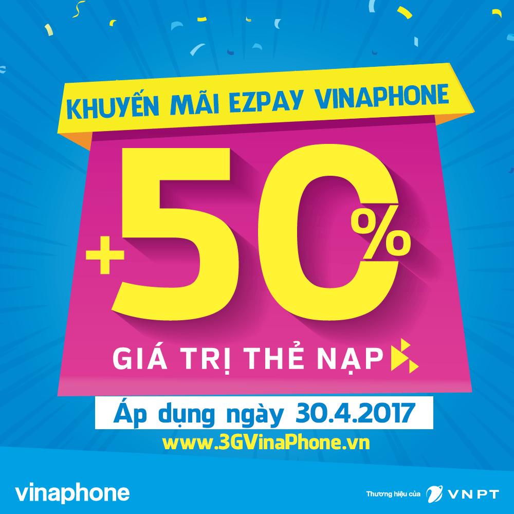 Khuyến mãi EZPay VinaPhone ngày 30/4/2017 tặng 50% thẻ nạp