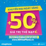 Vinaphone khuyến mãi 50% giá trị thẻ nạp ngày 28/4/2017