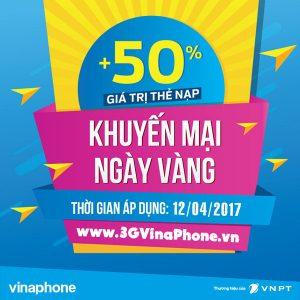 VinaPhone khuyến mãi 12/4 tặng 50% thẻ nạp ngày vàng