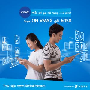 Đăng ký gói Vmax VinaPhone miễn phí gọi nội mạng dưới 10 phút