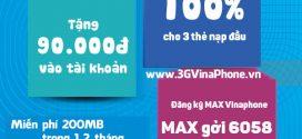 Hòa mạng gói Khau Phạ VinaPhone, đăng ký gói Max Vinaphone chỉ 25,000đ