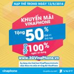 VinaPhone khuyến mãi cục bộ ngày 12/5 tặng 50% thẻ nạp