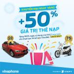 Khuyến mãi Vinaphone ngày vàng 26/5 tặng 50% giá trị thẻ nạp