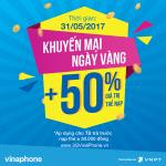 Chương trình khuyến mãi VinaPhone ngày vàng 31/5 tặng 50% giá trị thẻ nạp