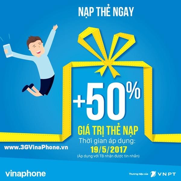 Khuyến mãi Vinaphone ngày 19/5/2017 ưu đãi đến 50% giá trị nạp