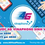 Đăng ký 4G Vinaphone cho sinh viên giá từ 35.000đ đến 50.000đ