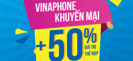 Khuyến mãi VinaPhone cục bộ ngày 16/6/2017 tặng 50% giá trị thẻ nạp