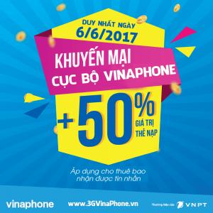 VinaPhone khuyến mãi cục bộ ngày 6/6/2017 tặng 50% giá trị thẻ nạp