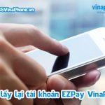 Cách lấy lại mật khẩu tài khoản EZPay Vinaphone