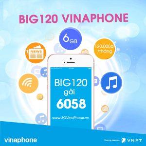 Cách đăng ký gói BIG120 VinaPhone nhận 6GB data chỉ 120.000