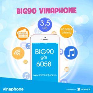 Đăng ký gói BIG90 VinaPhone nhận 3,5 Gb data chỉ 90.000