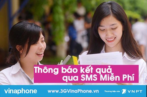VinaPhone nhắn tin thông báo điểm thi THPT quốc gia Miễn Phí