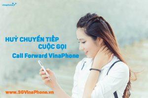 Cách huỷ chuyển tiếp cuộc gọi VinaPhone đến số thuê bao khác