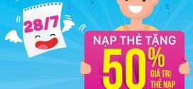 Ngày vàng khuyến mãi VinaPhone 28/7/2017 tặng 50% thẻ nạp