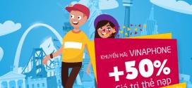 Khuyến mãi VinaPhone 21/7/2017 tặng 50% giá trị thẻ nạp