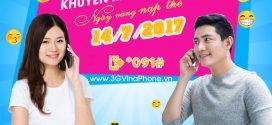 Khuyến mãi VinaPhone tặng 50% thẻ nạp ngày vàng 14/7/2017