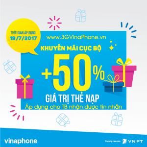 VinaPhone khuyến mãi cục bộ ngày 19/7/2017 tặng 50% thẻ nạp