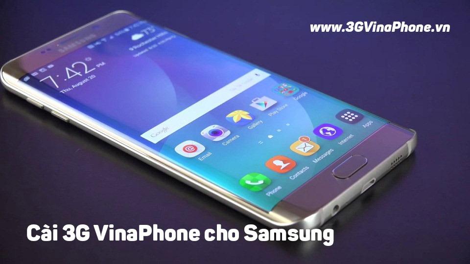 Cách cài đặt 3G VinaPhone cho điện thoại Samsung