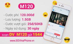 Cách đăng ký gói M120 Vinaphone ưu đãi 1,5GB chỉ 120.000/tháng