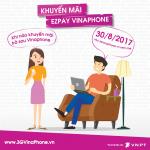 Khuyến mãi Ezpay VinaPhone tặng 50% giá trị thẻ nạp ngày 30/8/2017