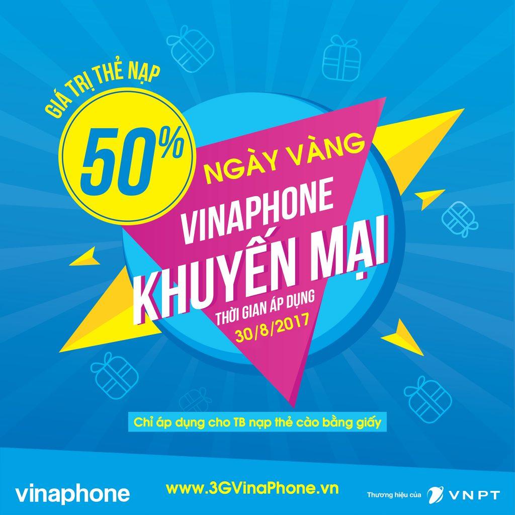 VinaPhone khuyến mãi ngày vàng 30/8/2017 tặng 50% giá trị thẻ nạp