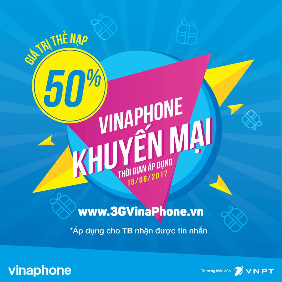Ưu đãi khuyến mãiVinaPhone ngày 15/8 tặng 50% giá trị thẻ nạp