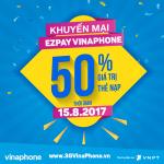 Khuyến mãi trả sau qua EZPay VinaPhone ngày 15/8/2017