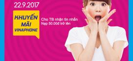 Vinaphone khuyến mãi 22/9/2017 tặng 50% giá trị thẻ nạp