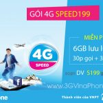 Đăng ký gói SPEED 199 Vinaphone truy cập 4G với 6Gb data