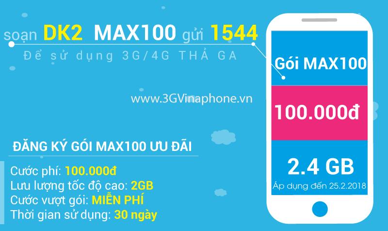 Đăng ký gói MAX100 Vinaphone trọn gói 100.000đ có 2.4Gb