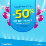 Khuyến mãi Ezpay Vinaphone tặng 50% giá trị thẻ nạp ngày 21/10/2017